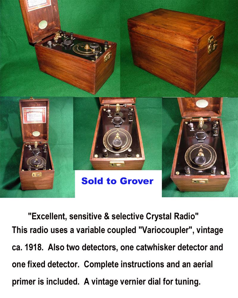 Beautiful ca.1919 Crystal Radio,SOLD to Grover K7TP!!